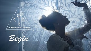 Culture Of Digital Elegance – Begin (Lyric Video)