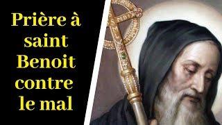 Prière saint Benoit protecteur contre le mal, contre la malchance - Prière très puissante