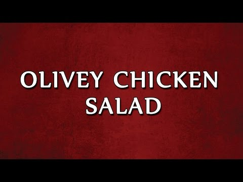 OLIVEY CHICKEN SALAD | SALAD RECIPES | EASY TO LEARN