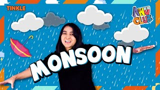WHAT IS MONSOON? The Science of Monsoon - How does rainy weather happen? - How Monsoon affects India