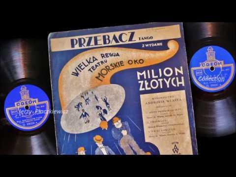 """Chór Dana & Mieczysław Fogg in Berlin 1931: """"Przebacz"""" x 2 !"""