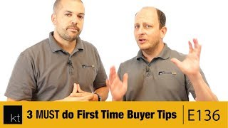 Three Must-Do First Time Buyer Tips