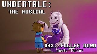 Undertale the Musical - Fallen Down