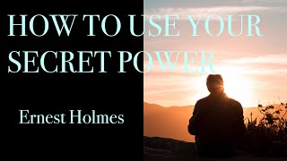 Ernest Holmes- Open Your Spiritual Eye, Listen With The Inner Ear And Open Your Mind