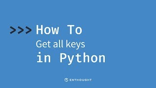 How to get all the keys from a dictionary in Python