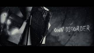 My Own Disorder (OFFICIAL LYRIC VIDEO)