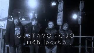 Gustavo Rojo - Nóbl parta