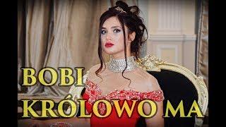 Bobi   Królowo Ma (Official Video   Nowość 2018)
