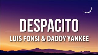 Luis Fonsi - Despacito (Letra/Lyrics) ft. Daddy Yankee