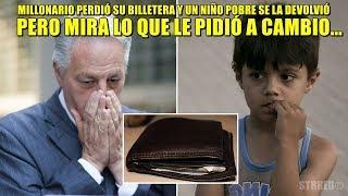 Hombre rico perdió su billetera y un niño pobre se la devolvió, pero mira lo que le pidió a cambio