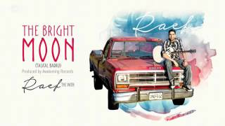 Raef - The Bright Moon (Thala'al Badru) Lyric