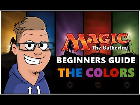 Magic The Gathering Beginners Guide – What Colors Should You Play? – Part 1