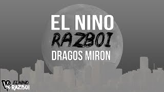 El Nino feat. Dragos Miron - Razboi [VERSURI]