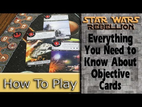 Objective Cards: How to Play Star Wars: Rebellion, Part 11