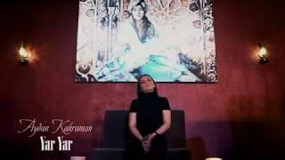 Aydan Kahraman - Yar Yar