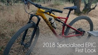 2018 Specialized Epic - First Look . VLOG 290