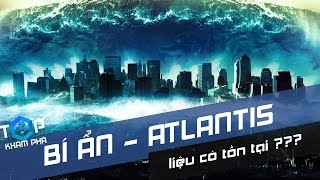 Những BÍ ẨN Khủng Khiếp về thành phố truyền thuyết ATLANTIS