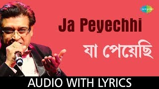 Ja Peyechhi with lyrics | Amit Kumar | Anurager Chhowa