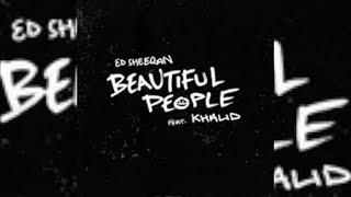 Ed Sheeran Ft. Khalid   Beautiful People II Deutsche Übersetzung