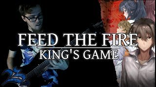 Feed the Fire (King's Game OP) - Cover || BillyTheBard11th