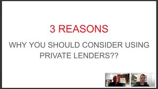 Why use Private Lenders?