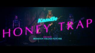 """Kandle – """"Honey Trap"""""""