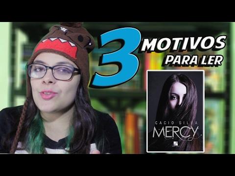 3 Motivos para ler Mercy do Cacio Silva