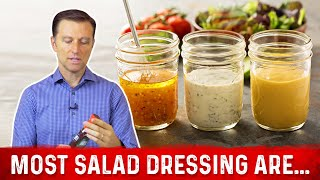 How To Find A Healthy Salad Dressing? - Dr.Berg