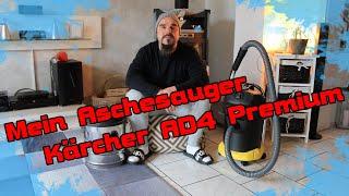 Mein neuer Aschesauger AD 4 Premium von Kärcher