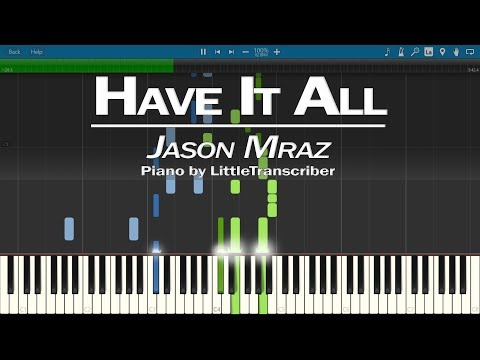 Jason Mraz - Have It All (Piano Cover) Synthesia Tutorial by LittleTranscriber
