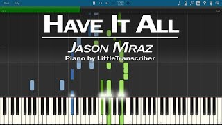 Jason Mraz   Have It All (Piano Cover) Synthesia Tutorial By LittleTranscriber