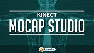 DIY Kinect Motion Capture Studio | Blender