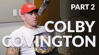 Colby Covington talks Brock Lesnar, calls Daniel Cormier the GOAT and questions Jon Jones status.