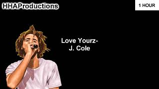 J Cole   Love Yourz (1 Hour)