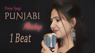1 Beat Punjabi Mashup Nonstop   Guru Randhawa   Divya Tyagi