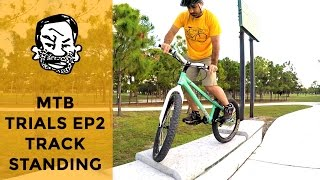 How to track stand a trials bike - MTB Trials for beginners