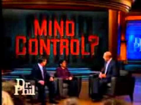 Dr Phil Mind Control