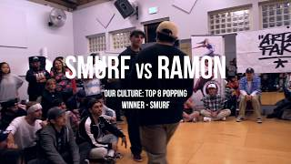 Ramon vs Smurf | OUR CULTURE (vol.1) Top 8 Popping