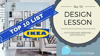 Top 10 Designer Approved Ikea Products: Design Lesson 10