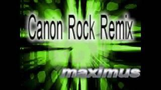 Maximus Techno - Canon Rock Remix -