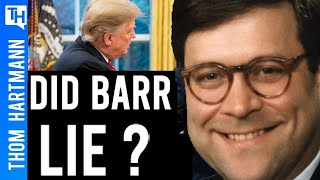 Did Barr Lie About Exoneration?