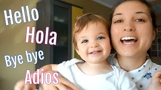 How we raise our BILINGUAL baby | Spanish & English | 18 months old | 50 words