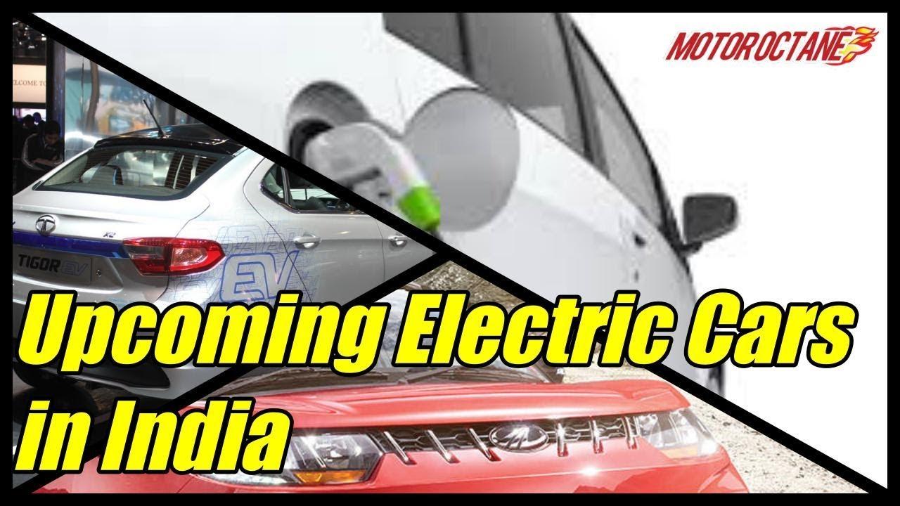 Motoroctane Youtube Video - Upcoming Electric Cars in India in Hindi   MotorOctane