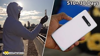 Samsung Galaxy S10+ 30-Day Review!