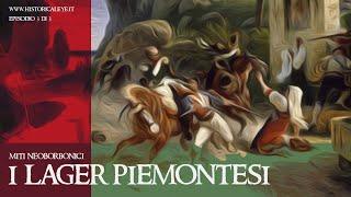 Lager Piemontesi | Miti Neoborbonici E 3 di 3