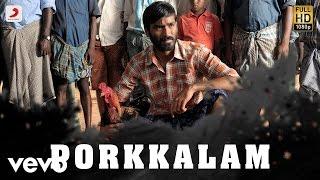 Aadukalam - Porkkalam Tamil Lyric Video | Dhanush | G.V. Prakash Kumar