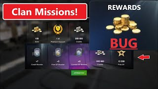 WOT Blitz - Clan Missions Rewards are BUGGED! Complete missions faster, IT will be FIXED soon!