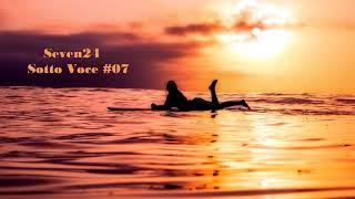 Seven24 - Sotto Voce #07