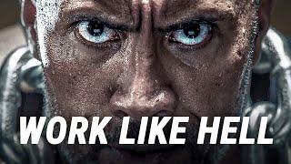 WORK LIKE HELL - Best Motivational Video