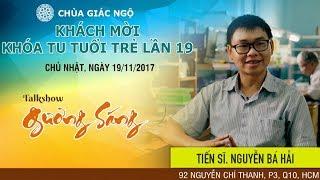 Gương Sáng kỳ 20 - TS. Nguyễn Bá Hải